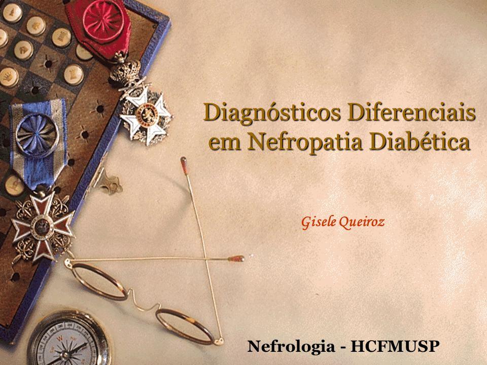 Diagnósticos Diferenciais em Nefropatia Diabética