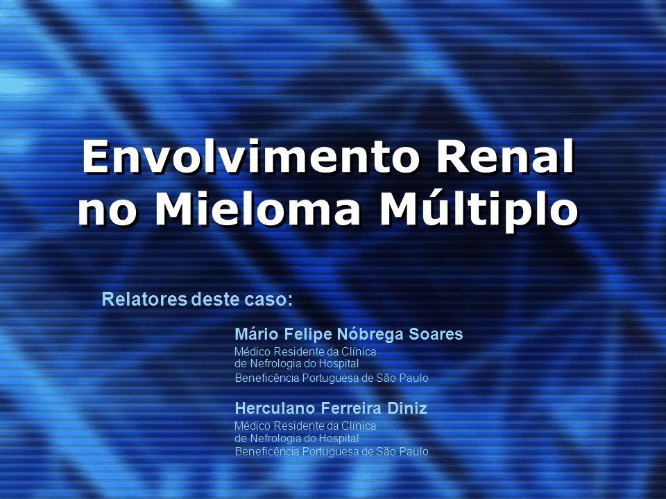 Envolvimento Renal no Mieloma Múltiplo