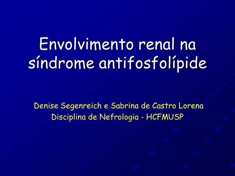 Envolvimento renal na síndrome antifosfolípide