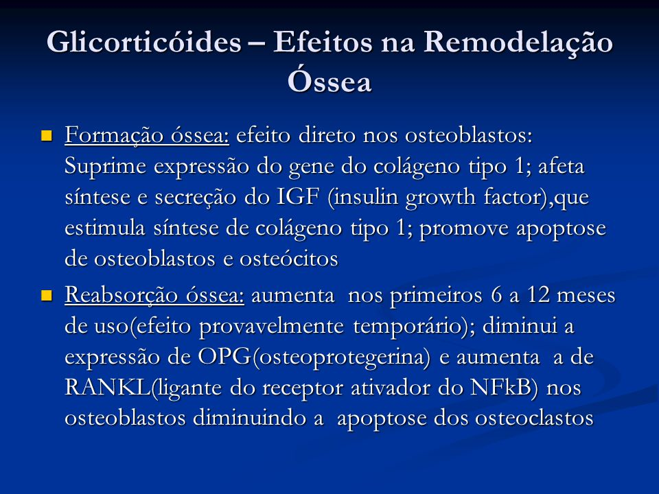 Glicorticóides – Efeitos na Remodelação Óssea