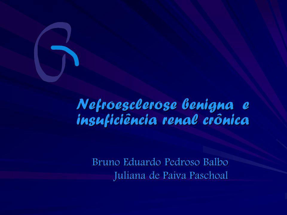 Nefroesclerose benigna e insuficiência renal crônica