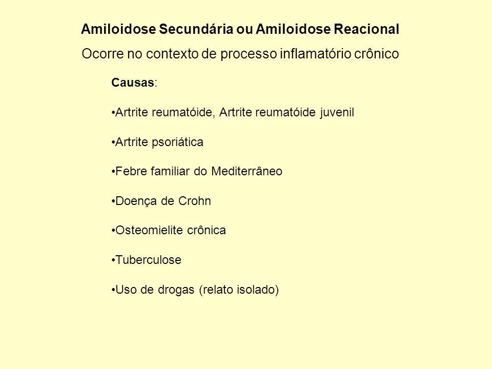 Amiloidose Secundária ou Amiloidose Reacional