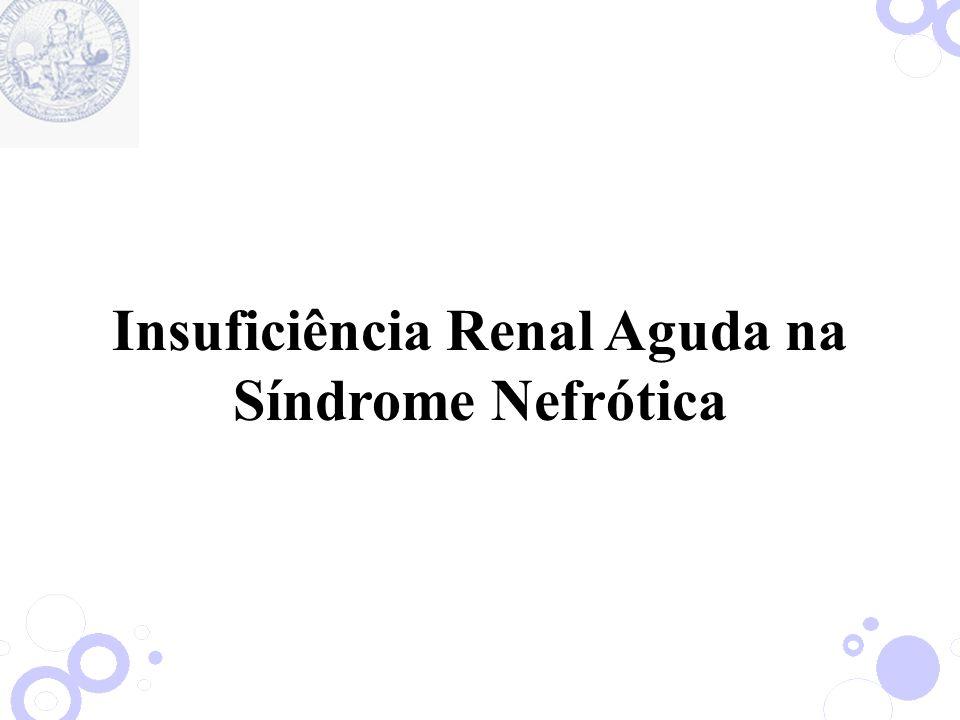 Insuficiência Renal Aguda na Síndrome Nefrótica
