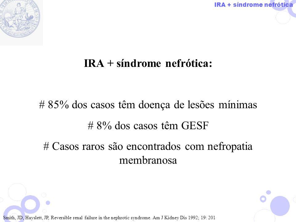 IRA + síndrome nefrótica: