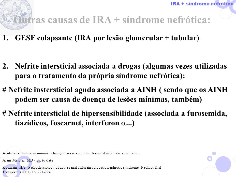 Outras causas de IRA + síndrome nefrótica: