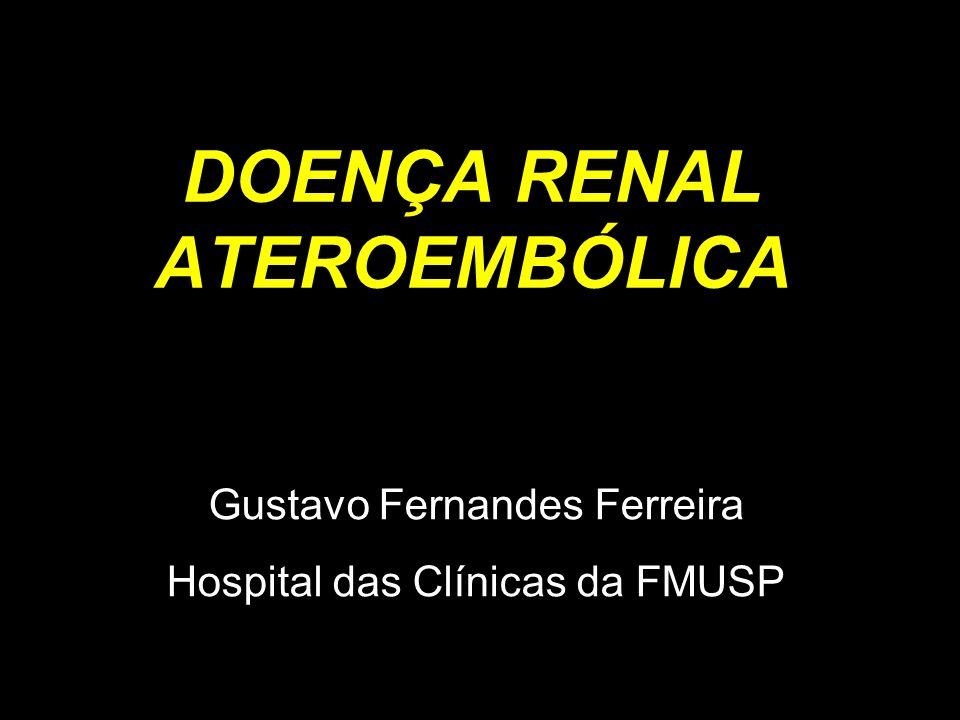 DOENÇA RENAL ATEROEMBÓLICA