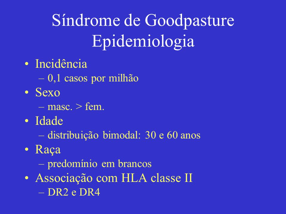 Síndrome de Goodpasture Epidemiologia