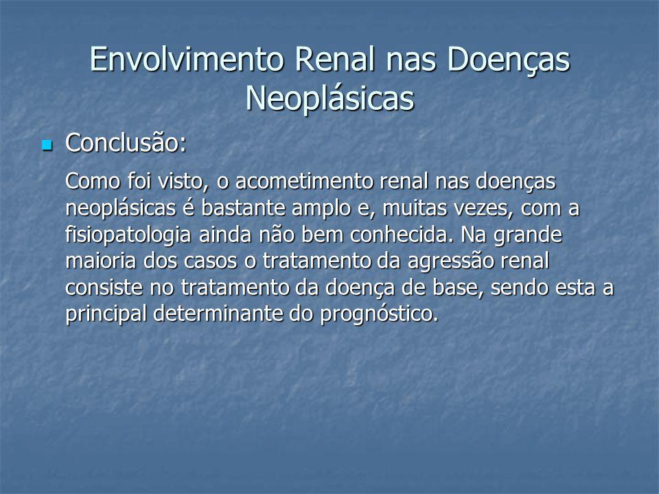Envolvimento Renal nas Doenças Neoplásicas