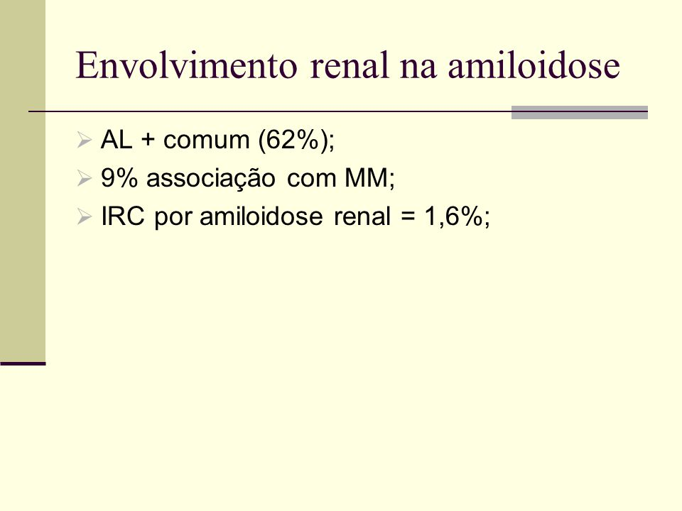 Envolvimento renal na amiloidose