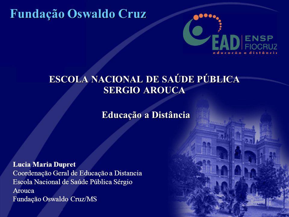 ESCOLA NACIONAL DE SAÚDE PÚBLICA SERGIO AROUCA Educação a Distância