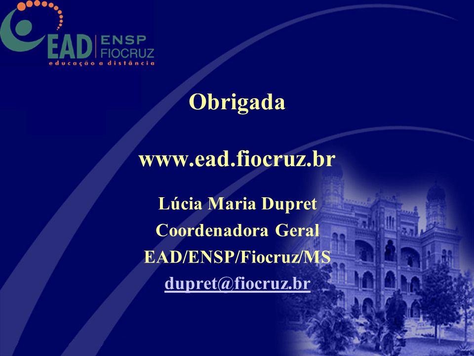 Obrigada www.ead.fiocruz.br