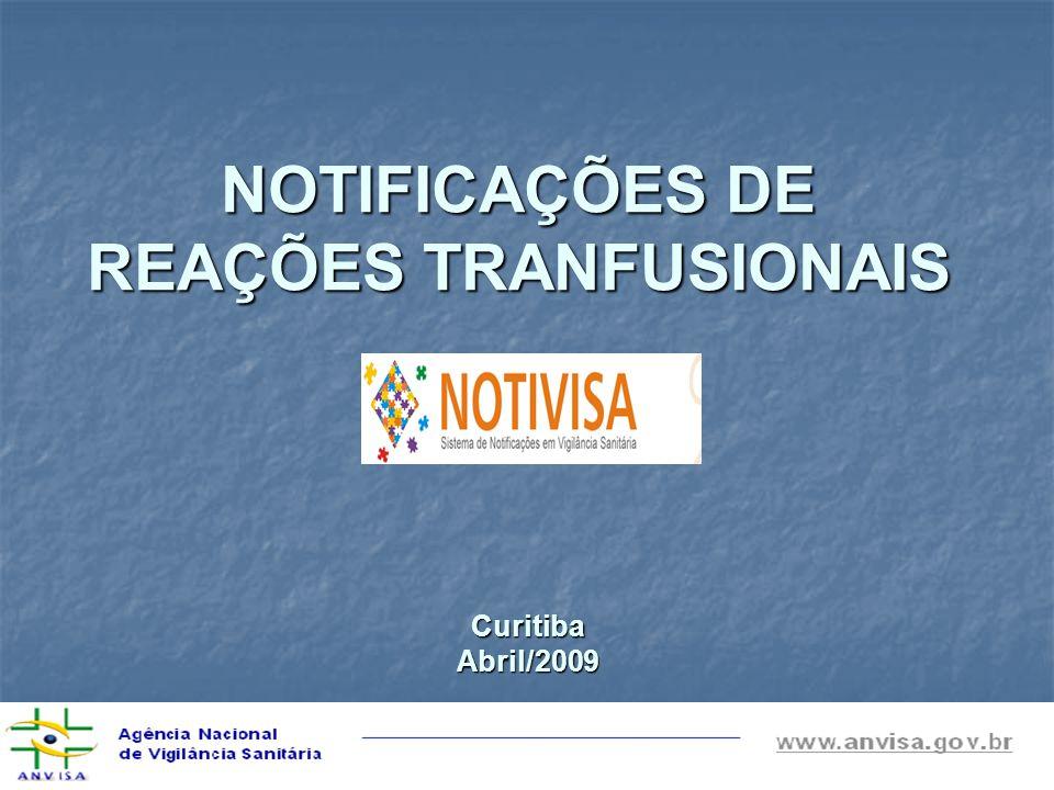 NOTIFICAÇÕES DE REAÇÕES TRANFUSIONAIS