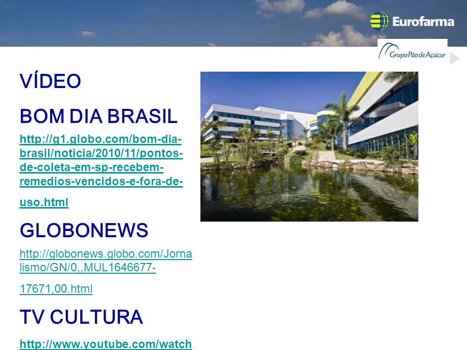 VÍDEO BOM DIA BRASIL GLOBONEWS TV CULTURA