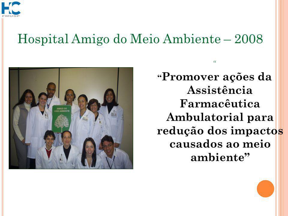 Hospital Amigo do Meio Ambiente – 2008