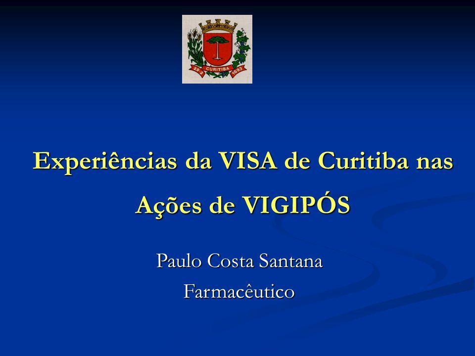 Experiências da VISA de Curitiba nas Ações de VIGIPÓS