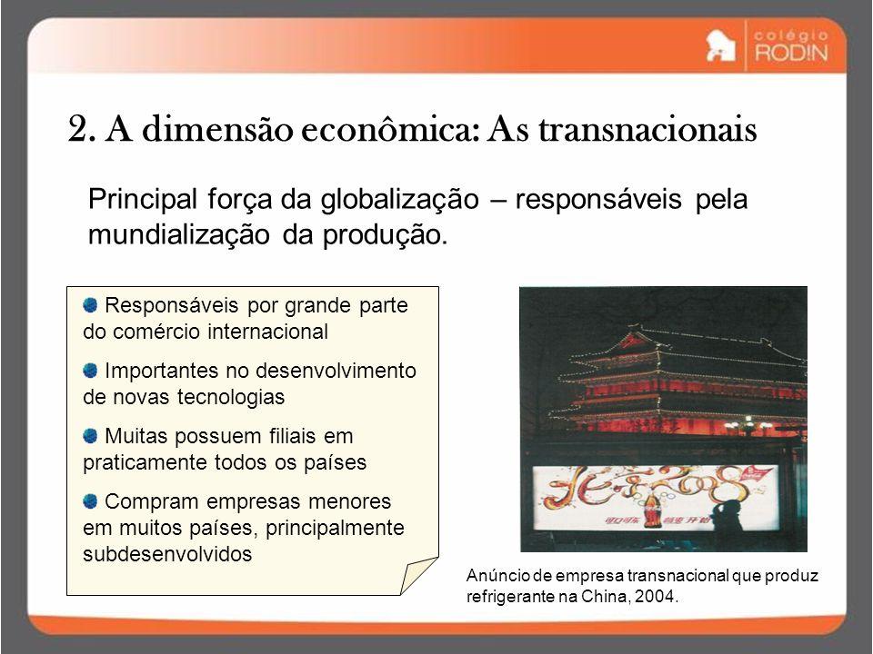 2. A dimensão econômica: As transnacionais