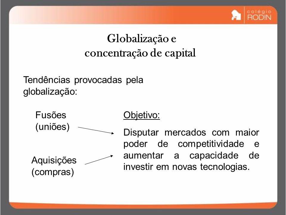 Globalização e concentração de capital