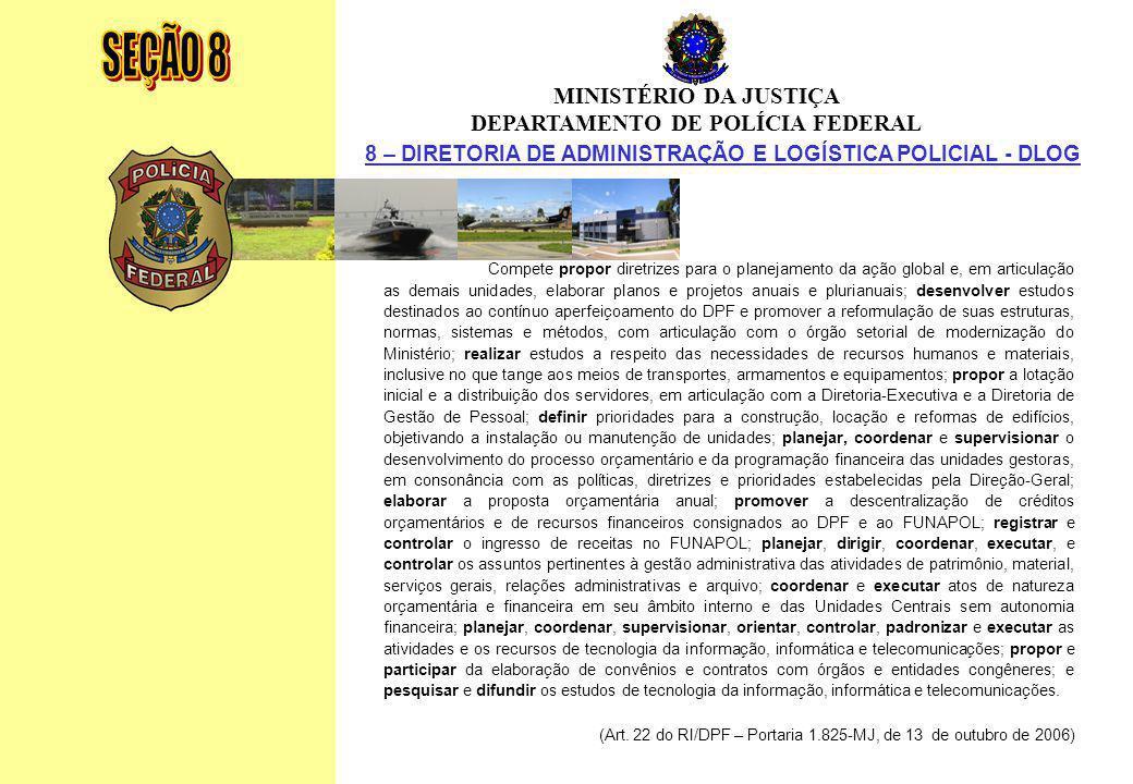 SEÇÃO 8 MINISTÉRIO DA JUSTIÇA DEPARTAMENTO DE POLÍCIA FEDERAL