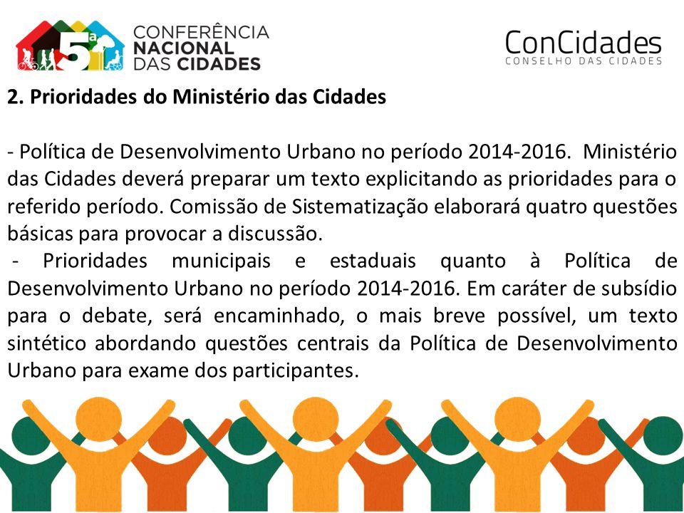 2. Prioridades do Ministério das Cidades