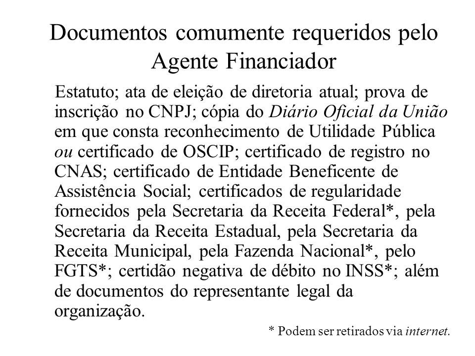 Documentos comumente requeridos pelo Agente Financiador