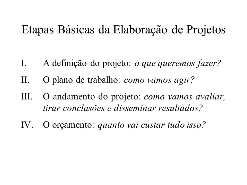 Etapas Básicas da Elaboração de Projetos