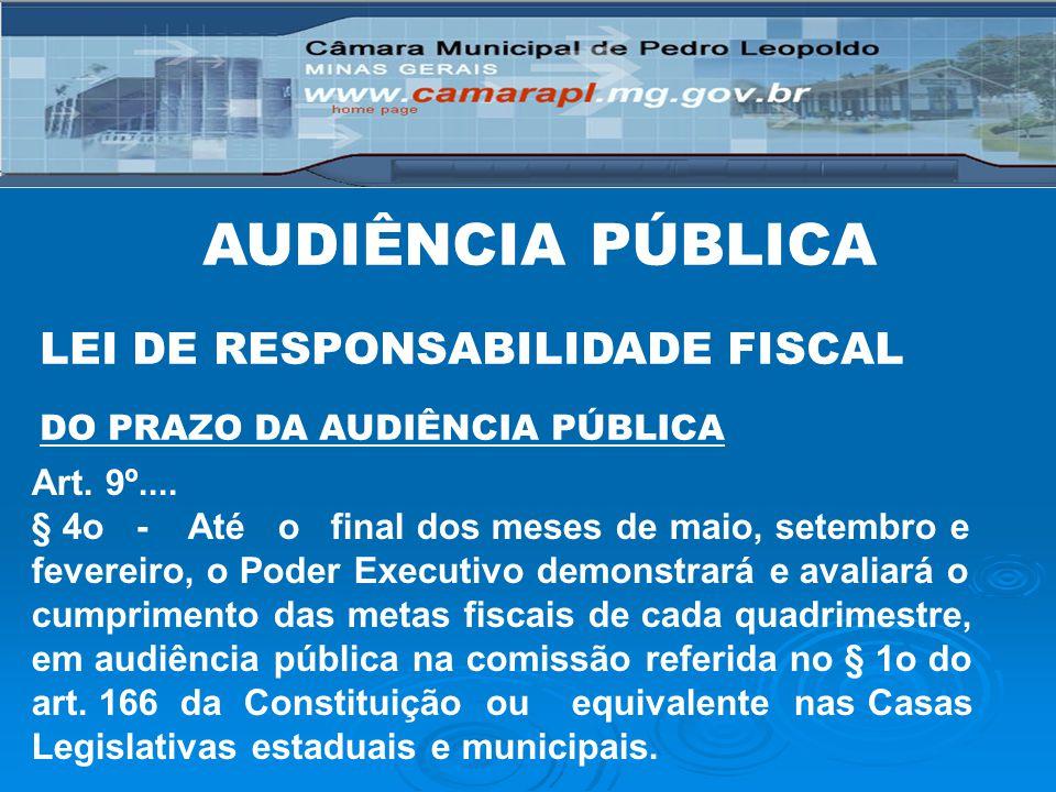 AUDIÊNCIA PÚBLICA LEI DE RESPONSABILIDADE FISCAL Art. 9º....