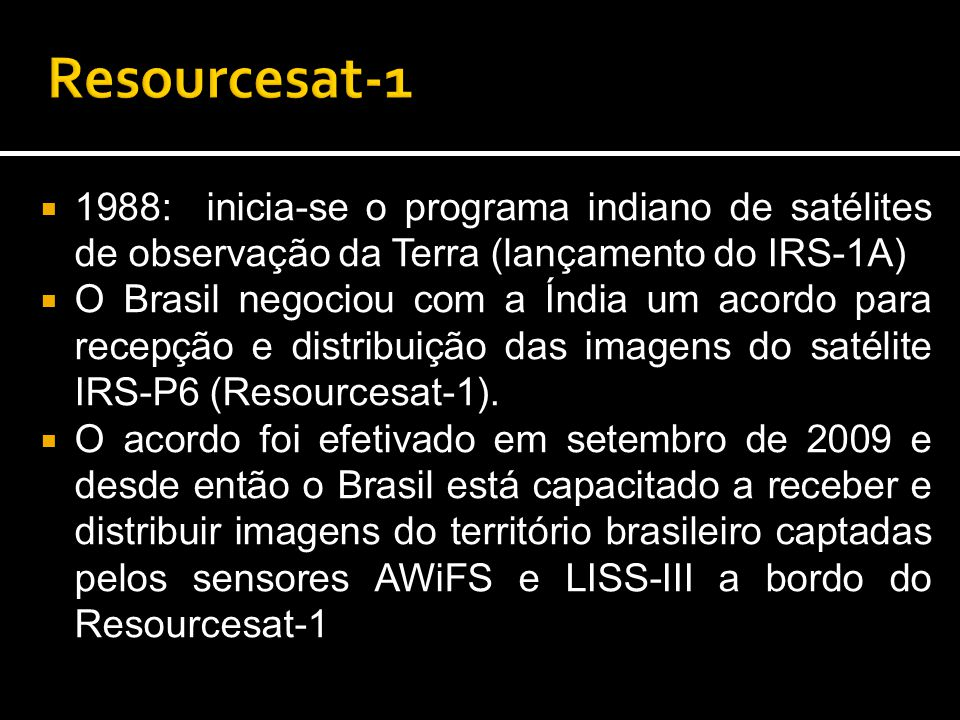 Resourcesat-1 1988: inicia-se o programa indiano de satélites de observação da Terra (lançamento do IRS-1A)