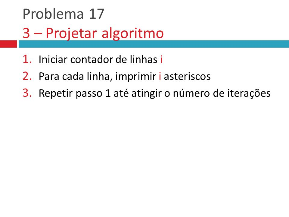 Problema 17 3 – Projetar algoritmo