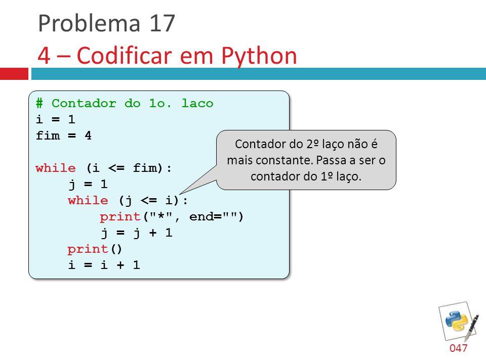 Problema 17 4 – Codificar em Python