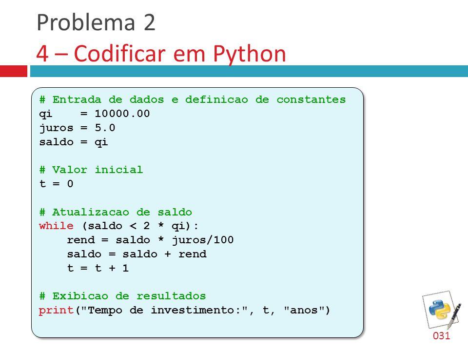 Problema 2 4 – Codificar em Python