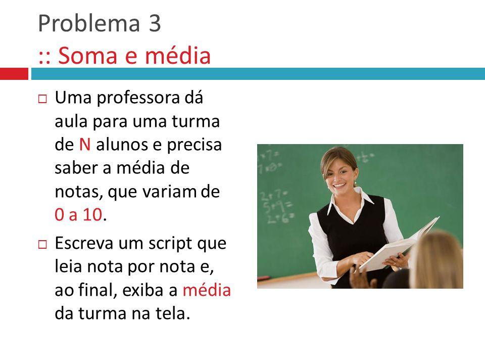 Problema 3 :: Soma e média
