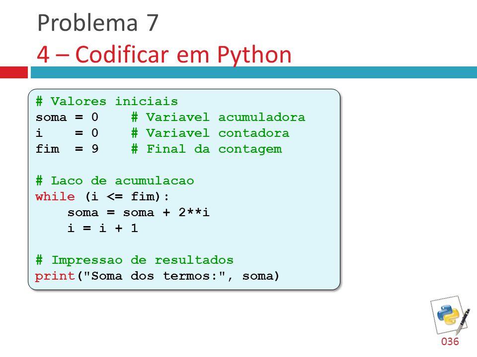 Problema 7 4 – Codificar em Python