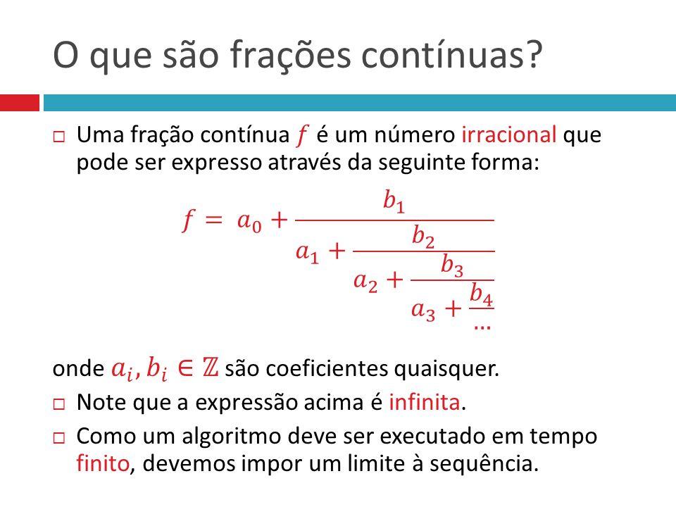 O que são frações contínuas