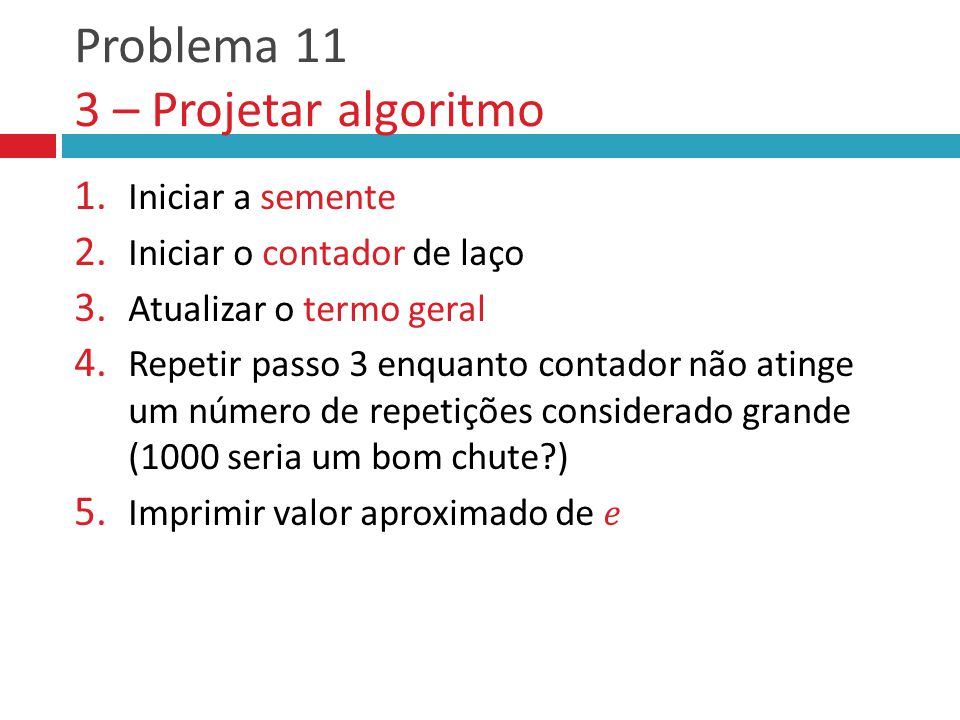 Problema 11 3 – Projetar algoritmo