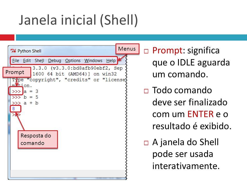 Janela inicial (Shell)