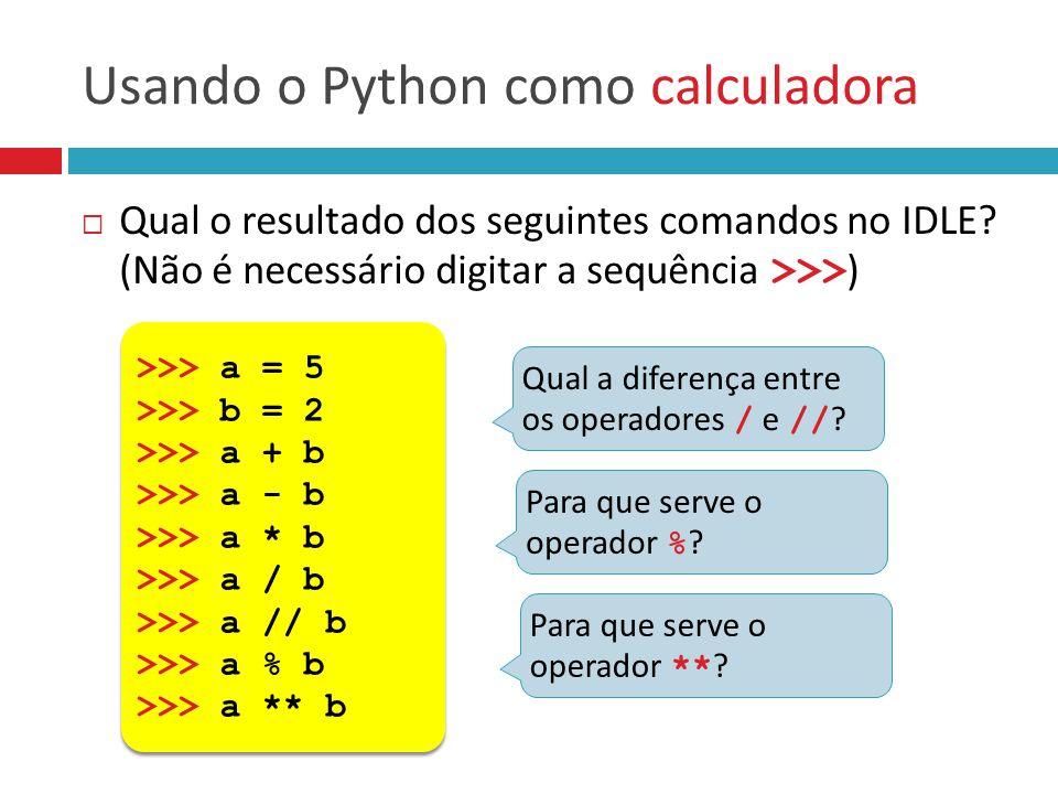 Usando o Python como calculadora