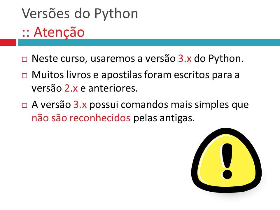 Versões do Python :: Atenção