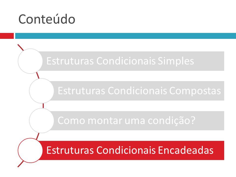 Conteúdo Estruturas Condicionais Simples