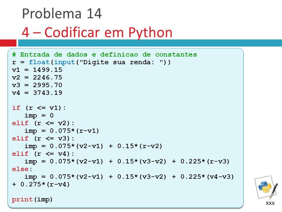 Problema 14 4 – Codificar em Python