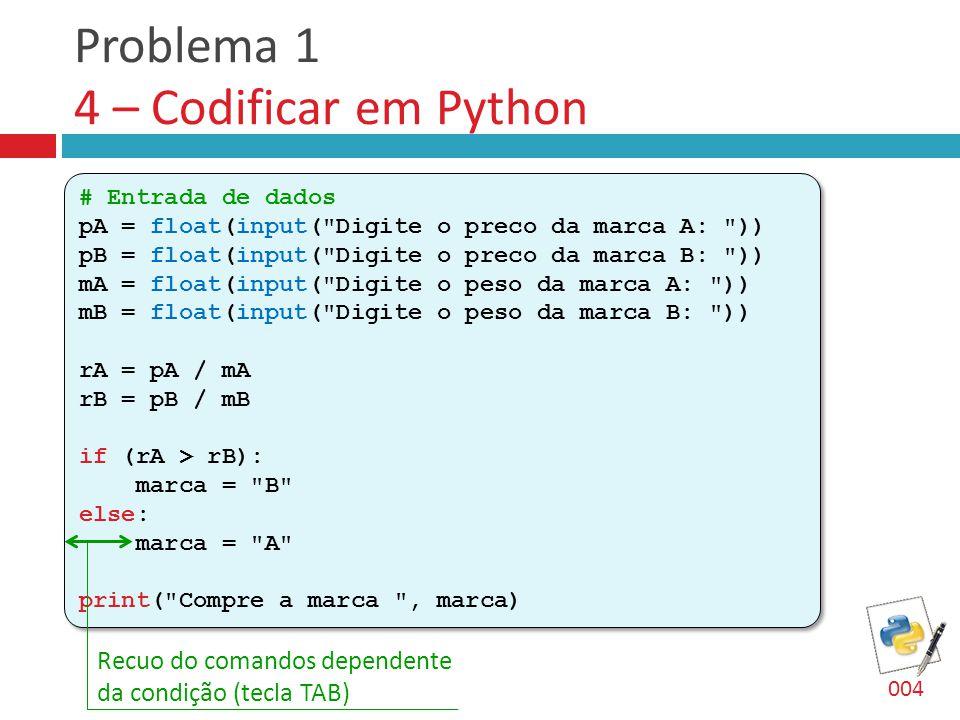 Problema 1 4 – Codificar em Python