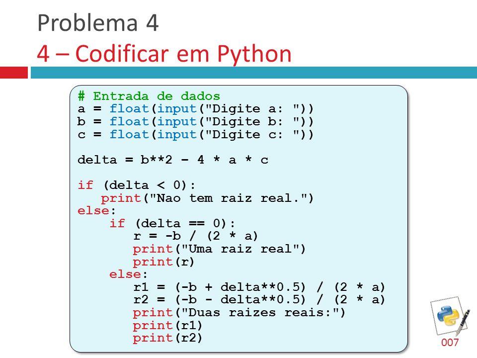 Problema 4 4 – Codificar em Python