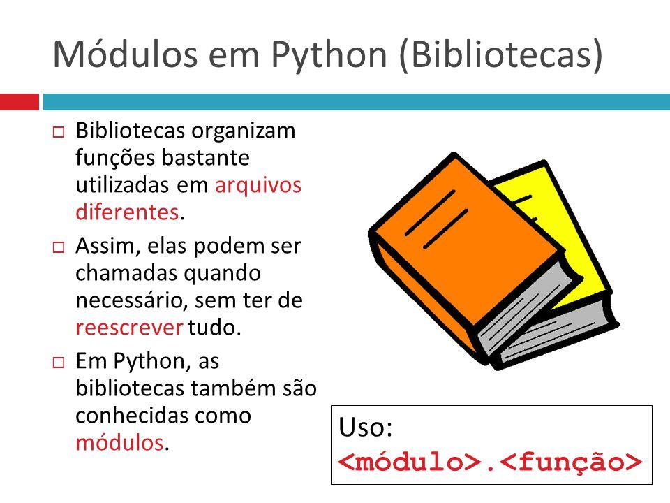 Módulos em Python (Bibliotecas)