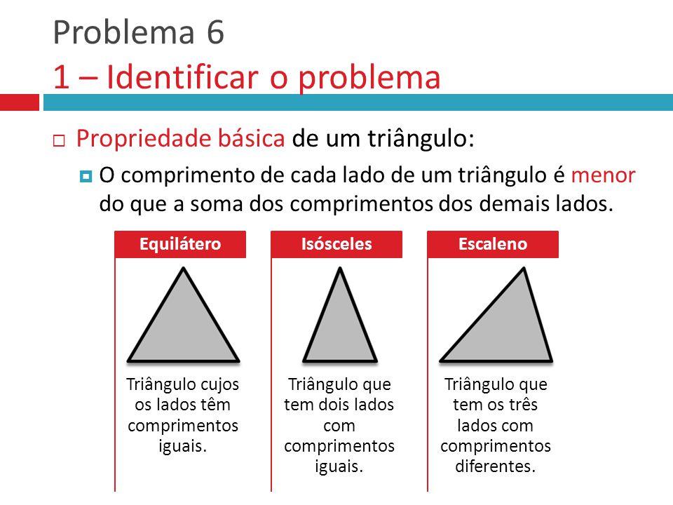 Problema 6 1 – Identificar o problema