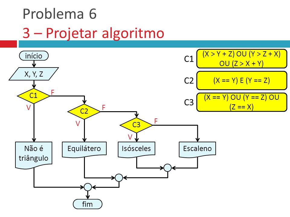 Problema 6 3 – Projetar algoritmo