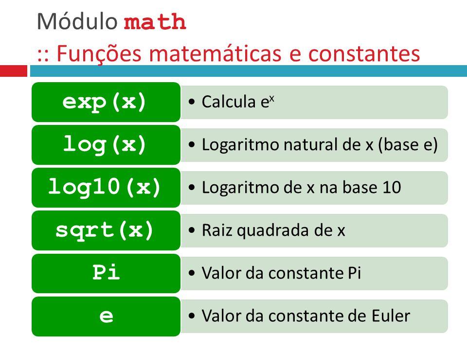 Módulo math :: Funções matemáticas e constantes