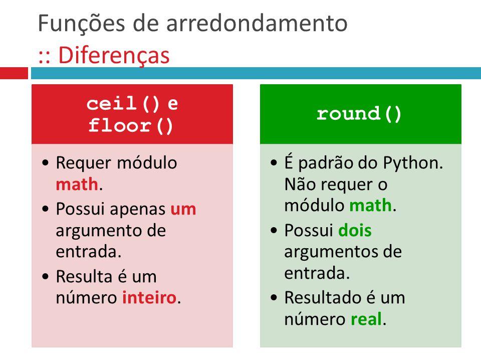 Funções de arredondamento :: Diferenças