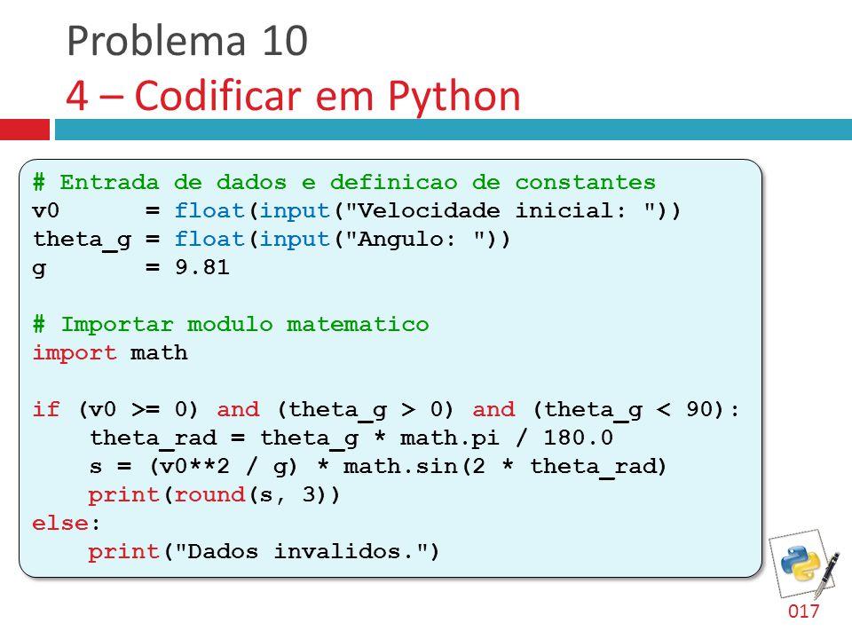 Problema 10 4 – Codificar em Python