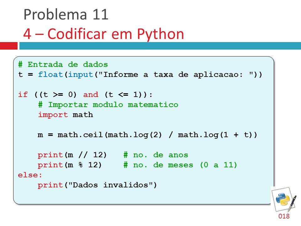 Problema 11 4 – Codificar em Python