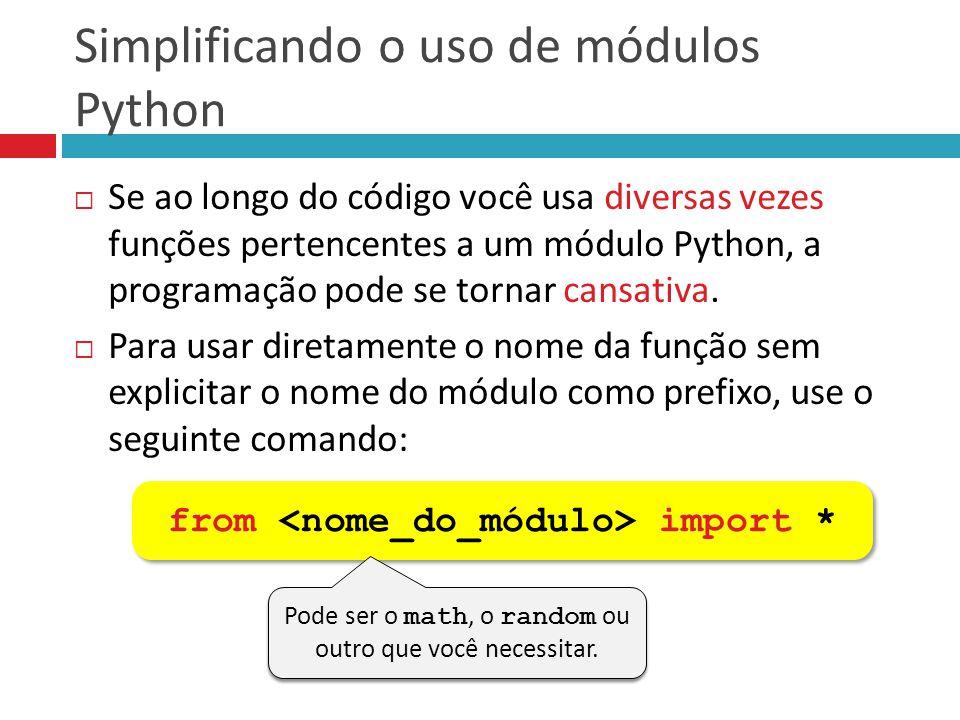 Simplificando o uso de módulos Python
