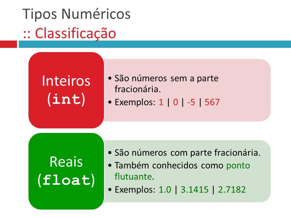 Tipos Numéricos :: Classificação
